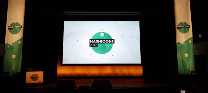 HashiConf 2015 参加してきました&KeyNoteまとめ